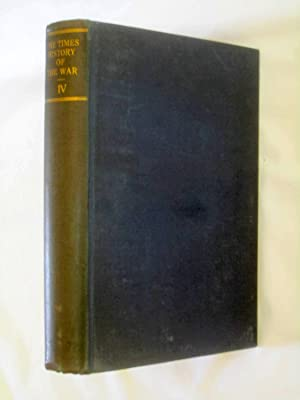 The Times History of The War, Vol. IV only. 1915.: The Times.
