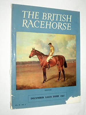 The British Racehorse. Vol IV No 5 December Sales Issue 1952: Livingstone-Learmonth, David. (editor...