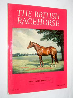 The British Racehorse. Vol VII No 2 July Sales Issue 1955: Livingstone-Learmonth, David. (editor).