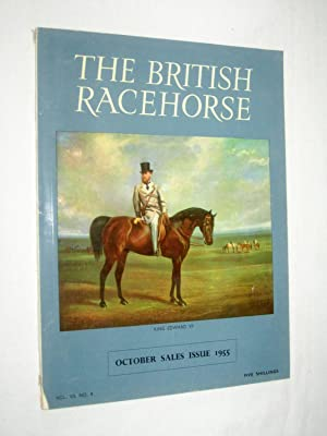 The British Racehorse. Vol VII No 4 October Sales Issue 1955: Livingstone-Learmonth, David. (editor...