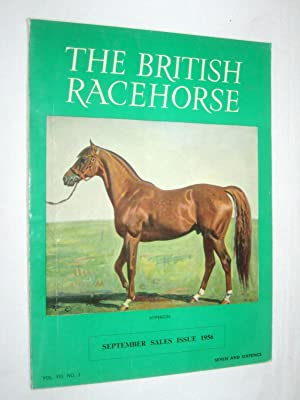 The British Racehorse. Vol VIII No 3 September Sales Issue 1956: Livingstone-Learmonth, David. (...