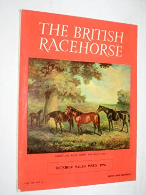 The British Racehorse. Vol VIII No 4 October Sales Issue 1956: Livingstone-Learmonth, David. (...