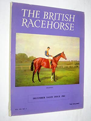 The British Racehorse. Vol XIII No 5 December Sales Issue 1961: O'Sullivan, Bernard. (editor).