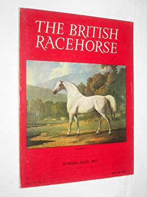 The British Racehorse. Vol XIV No 2 Summer Issue 1962.: O'Sullivan, Bernard. (editor).