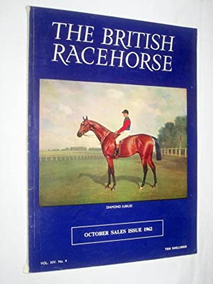 The British Racehorse. Vol XIV No 4 October Sales Issue 1962.: O'Sullivan, Bernard. (editor).