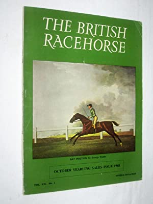 The British Racehorse. Vol XX No 3 October Yearling Sales Issue 1968.: Hislop, John. (editor).