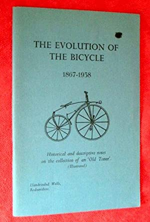 The Evolution of the Bicycle 1867-1938. Historical: Norton, Tom.