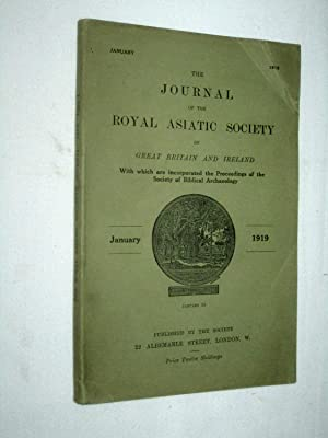 The Journal of the Royal Asiatic Society of Great Britain and Ireland. January 1919. With Which are...