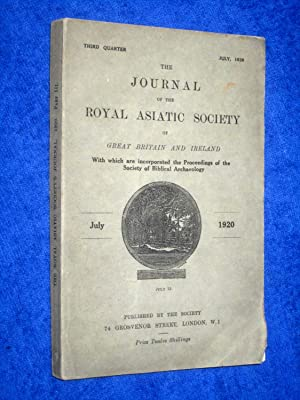 The Journal of the Royal Asiatic Society of Great Britain and Ireland. July 1920. With Which are ...