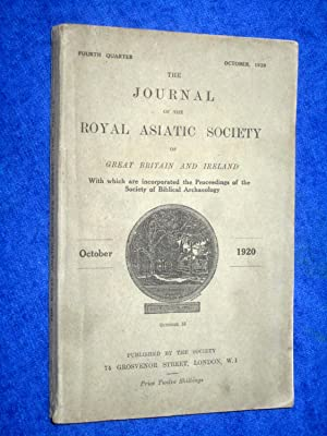The Journal of the Royal Asiatic Society of Great Britain and Ireland. October 1920. With Which are...