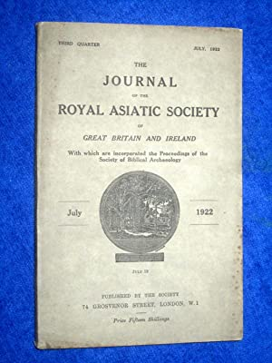 The Journal of the Royal Asiatic Society of Great Britain and Ireland. July 1922. With Which are ...