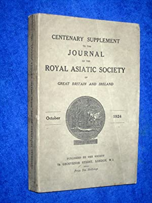 Centenary Supplement to the Journal of the Royal Asiatic Society of Great Britain and Ireland. ...
