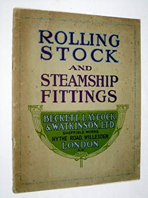 Rolling Stock and Steamship Fittings, Beckett, Laycock & Watkinson Ltd Catalogue.