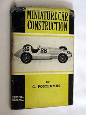 Miniature Car Construction: Posthumus, C.