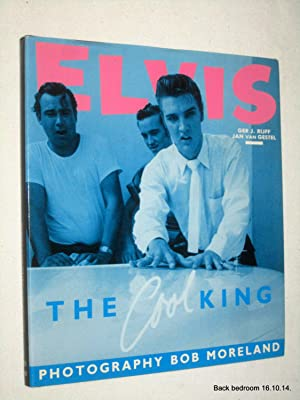 Elvis. The Cool King: Rijff, Ger J., Jan van Gestel.