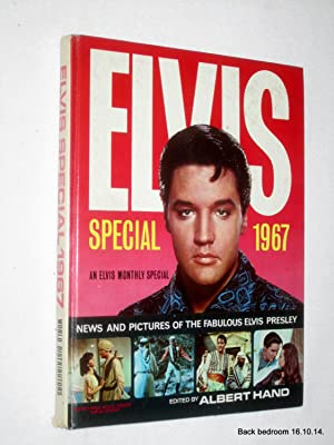 Elvis Special 1967. News & Pictures of the Fabulous Elvis Presley. An Elvis Monthly Special.: ...