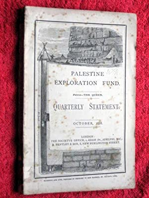 Palestine Exploration Fund Quarterly Statement OCTOBER 1888 a Society for the Investigation of the ...