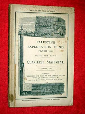 Palestine Exploration Fund Quarterly Statement October 1902. A Society for the investigation of the...