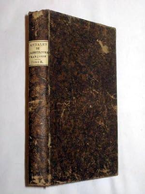Annales de l'Agriculture Française. Tome II.