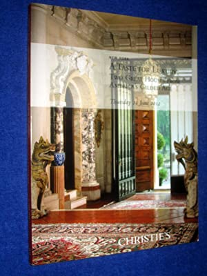 A Taste for Luxury, Two Great Houses from America's Gilded Age, June 21.2012 Christie's ...