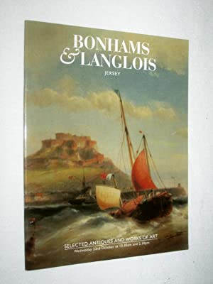 Selected Antiques and works of art 23rd October 1996 Bonhams & Langlois Auction Catalogue: ...