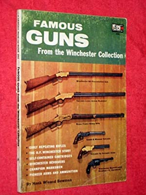 A Fawcett How-to Book 395 Famous Guns: Bowman, Hank Wieland