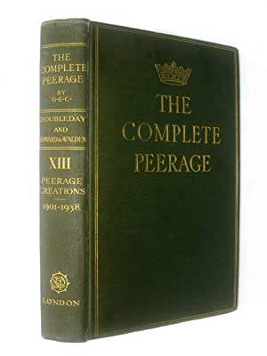 The Complete Peerage or A History of: G.E.C. Cokayne, George