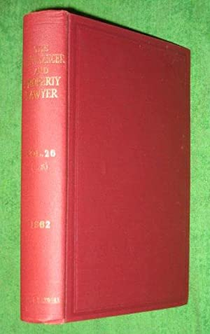 The Conveyancer and Property Lawyer. 1962. Vol 26 (New Series).: George, Edward F. & Ernest H. ...
