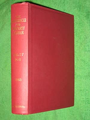 The Conveyancer and Property Lawyer. 1963. Vol 27 (New Series).: George, Edward F. & Ernest H. ...