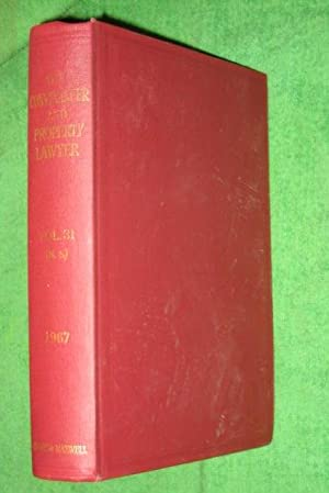 The Conveyancer and Property Lawyer. 1967. Vol 31 (New Series).: George, Edward F. & Ernest H. ...