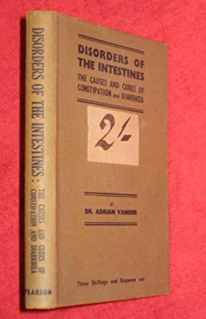 Disorders of the Intestines. The Causes and: Vander, Dr. Adrian