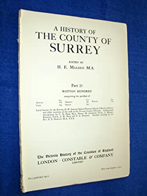 A History of the County of Surrey Part 25, Wotton Hundred. Comprising Parishes of Abinger, Capel, ...