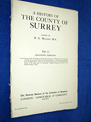 A History of the County of Surrey Part 32, Guildford Borough, from the 1911 Victoria History of the...