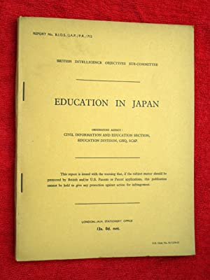 Education in Japan. British Intelligence Objectives Sub-Committee Surveys Report No BIOS/JAP&#...