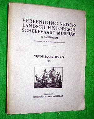 Vereeniging Nederlandsch Historisch Scheepvaart Museum, te Amsterdam. Vijfde Jaarverslag 1921. ( ...