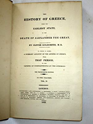 The History of Greece from the Earliest State to the Death of Alexander the Great. to which is ...
