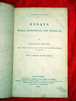 Essays, Moral, Economic, and Political. With a Memoir of the Author.: Bacon, Francis.