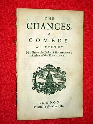 The Chances. A Comedy.: George, Duke of Buckingham.