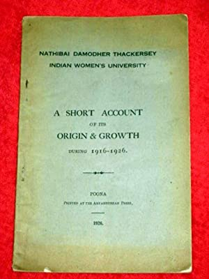 Nathibia Damodher Thackersey Indian Women's University. a Short Account of Its Origin and ...