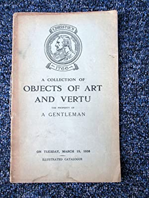 Objects of Art and Vertu, The Property of a Gentleman, March 15, 1938, Christie's Auction ...
