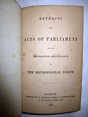 Extracts from Acts of Parliament for the Information and Guidance of the Metropolitan Police