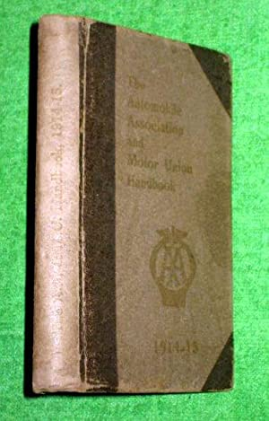 The Automobile Association and Motor Union Handbook 1914-15.: AA. Automobile Association.