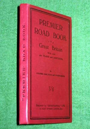 The Premier Road Book of Great Britain, with over 400 plans and Contours. + Fold-out Map.: Gross, ...