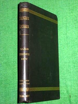 Scientific Lectures.: Lubbock, Sir John,