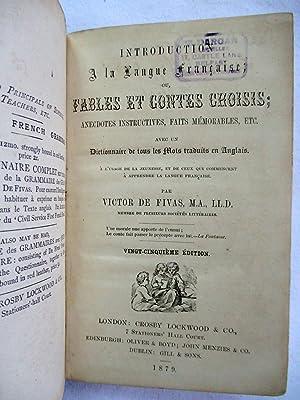 Introduction a La Langue Francaise. Ou Fables et Contes Choisis. Anecdotes Instructives, Faits ...