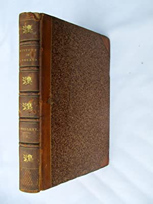 The History of England from the Revolution to the Death of George the Second, Designed as a ...