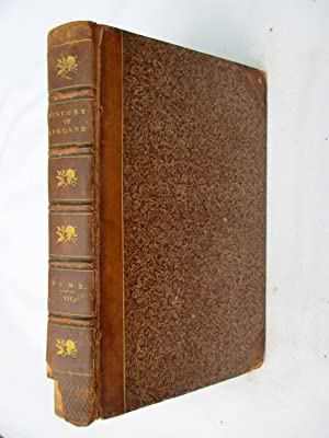 The History of England from the Invasion of Julius Caesar to the Revolution in 1688. In Eight ...