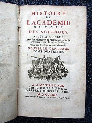 Histoire de l'Académie Royale Des Sciences. Année 1753. M.DCCLIII. Avec les ...