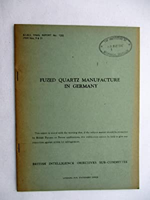 BIOS Final Report No. 1202. FUZED QUARTZ MANUFACTURE IN GERMANY. British Intelligence Objectives ...
