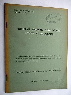 BIOS Final Report No. 1220. GERMAN BRONZE and BRASS INGOT PRODUCTION. British Intelligence ...